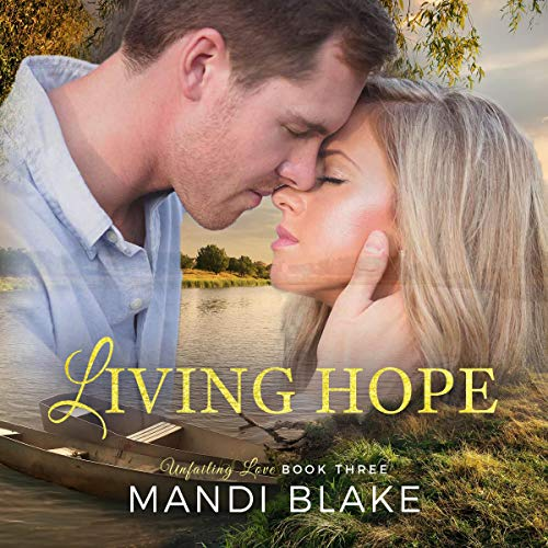 Living Hope (A Sweet Christian Romance) cover art