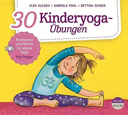 30 Kinderyoga-Übungen (Bewegen & Entspannen)