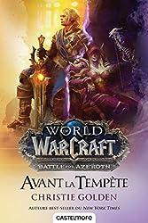 Warcraft - Avant la tempête de Christie Golden