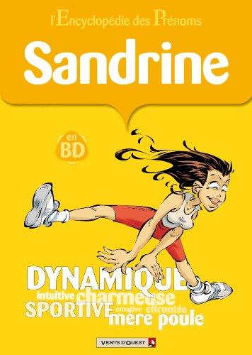 L'Encyclopédie des prénoms - Tome 14 : Sandrine