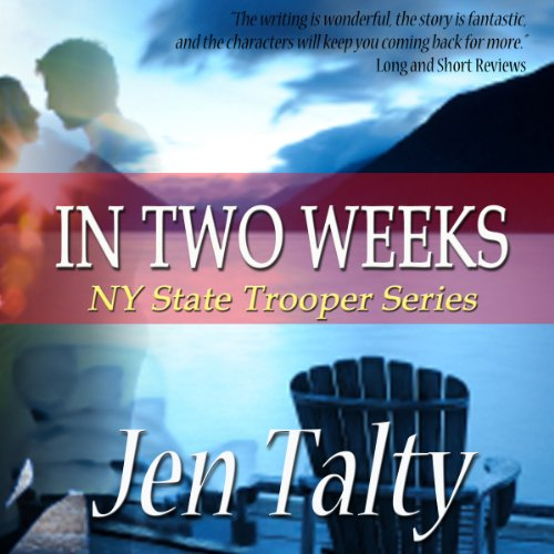In Two Weeks Audiobook By Jen Talty cover art