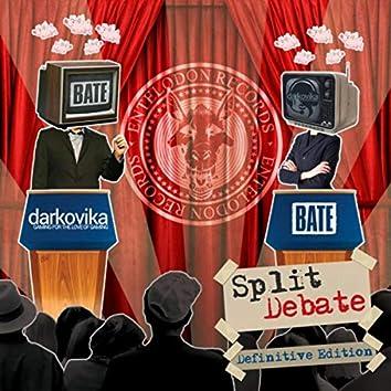 Split Debate (Definitive Edition)