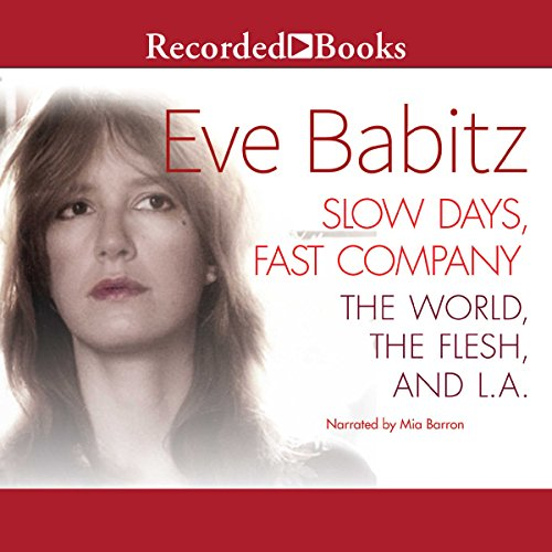 Slow Days, Fast Company audiobook cover art