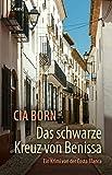 Das schwarze Kreuz von Benissa: Ein Krimi von der Costa Blanca (Inspector Manolo Marzal 1) (German Edition)