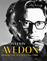 Avedon: Behind the Scenes 1964-1980