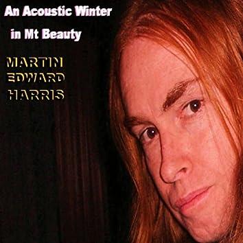An Acoustic Winter in Mt. Beauty