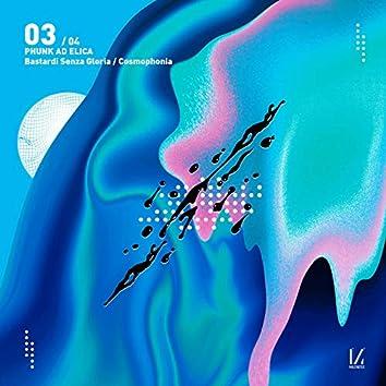 Bastardi senza gloria / Cosmophonia Remixes