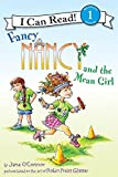 Fancy Nancy and the Mean Girl (I Can Read Level 1)