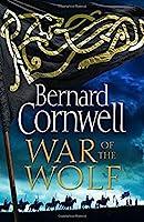 War of the Wolf (The Last Kingdom Series)
