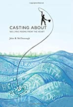 Casting about: 100 Lyric Poems from the Heart