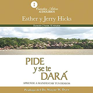 Pide y se te dará [Ask and It Is Given] audiobook cover art