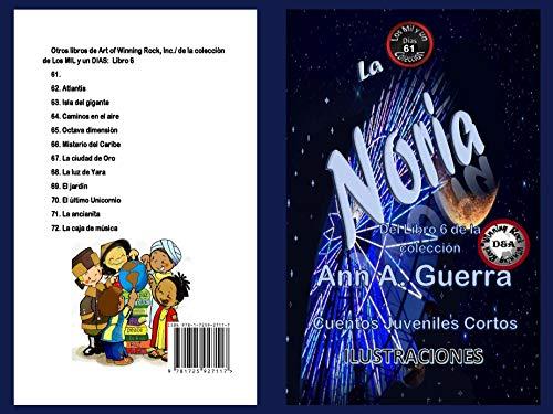La Noria: Cuento No. 61 (Los MIL y un DIAS: Cuentos Juveniles Cortos nº 6) (Spanish Edition)