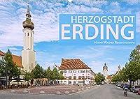 Herzogstadt Erding (Wandkalender 2022 DIN A2 quer): Hanna Wagner zeigt Monat fuer Monat die schoensten Seiten der altbayerischen Stadt Erding. (Monatskalender, 14 Seiten )