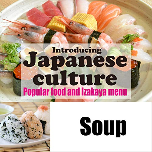 Introducing Japanese culture -Popular food and Izakaya menu- Soup Titelbild