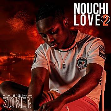 Nouchi Love 2