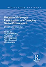 Models of Employee Participation in a Changing Global Environment: Diversity and Interaction: Diversity and Interaction (Routledge Revivals)