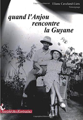 Quand l'Anjou rencontre la Guyane