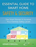 Essential Guide to Smart Home Automation Safety & Security: Use Home Automation...