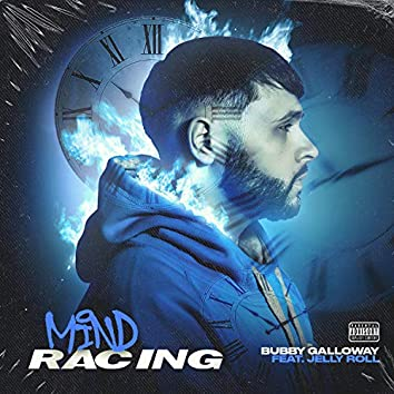 Mind Racing (feat. Jelly Roll)