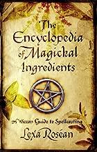 Best the encyclopedia of magickal ingredients Reviews