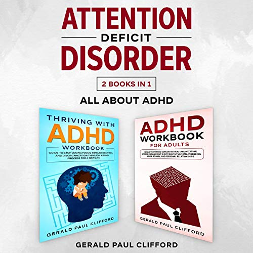 Attention Deficit Disorder: 2 Books in 1: All About ADHD cover art
