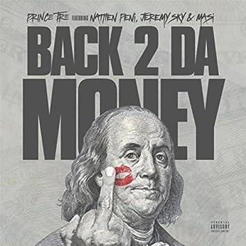 Back 2 da Money (feat. Nathen Peni, Jeremy Sky & Masi)