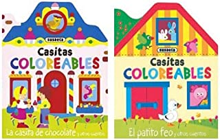 Casitas coloreables / Litle houses to coloring: La casita de chocolate y otros cuentos & El patito feo y otros cuentos / The Little House of Chocolate ... Duckling and Other Stories (Spanish Edition)