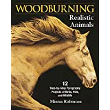 Woodburning Realistic Animals: 12 Step-by-Step Pyrography Projects of Birds, Pets, and Wildlife (English Edition)