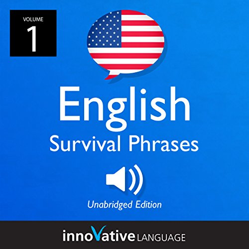 Learn English: English Survival Phrases, Volume 1 Audiobook By Innovative Language Learning LLC cover art