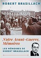Notre Avant-Guerre, Mémoires: Une génération dans l'orage