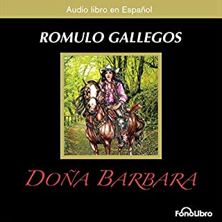 Doña Barbara: La Devoradora de Hombres [Doña Barbara: The Men Devourer] audiobook cover art