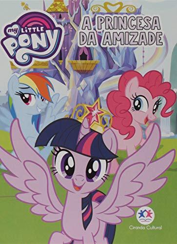 My Little Pony - A princesa da amizade