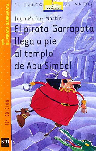 El pirata Garrapata llega a pie al templo de Abu Simbel (El Barco de Vapor Naranja)
