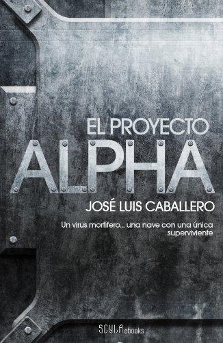 El proyecto Alpha de José Luis Caballero Fernández