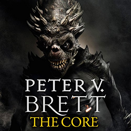 The Core     The Demon Cycle, Book 5              By:                                                                                                                                 Peter V. Brett                               Narrated by:                                                                                                                                 Colin Mace                      Length: 30 hrs and 23 mins     206 ratings     Overall 4.6