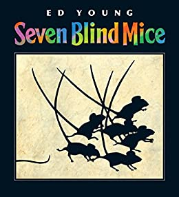 Seven Blind Mice (Caldecott Honor Book) by [Ed Young]