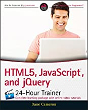 HTML5, JavaScript, and jQuery 24-Hour Trainer