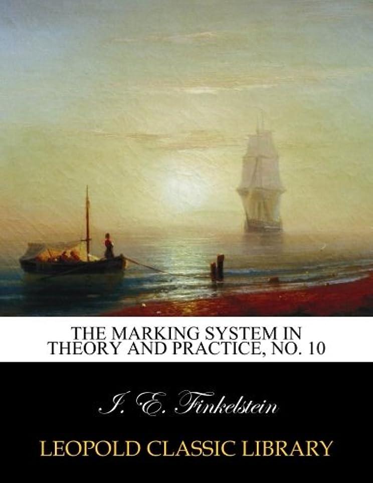 真鍮誘発する写真撮影The marking system in theory and practice, No. 10