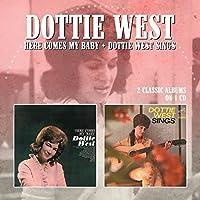 Here Comes My Baby / Dottie West Sings by DOTTIE WEST