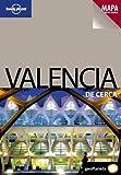 Valencia De cerca 1 (Guías De cerca Lonely Planet)
