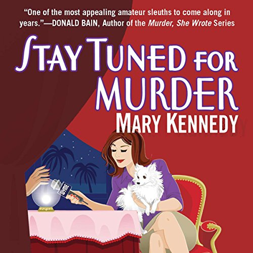 Stay Tuned for Murder audiobook cover art