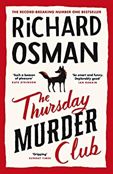 The Thursday Murder Club: The Record-Breaking Sunday Times Number One Bestseller by [Richard Osman]