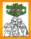 Quarantine Coloring Book: Activities for a home-bound population