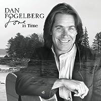 Love In Time by Dan Fogelberg (2009-09-22)