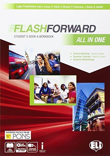 Flashforward all in one. Student's book-Workbook-Starter workout-Flip book. Con e-book. Con espansione online. Per le Scuole superiori [Lingua inglese]