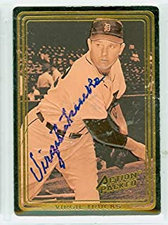 Virgil Trucks AUTOGRAPH d.13 Action Packed St. Louis Browns