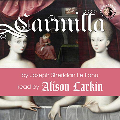 Alison Larkin Presents Carmilla audiobook cover art