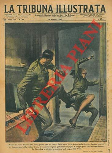 Su un treno che passava sulla strada ferrata tra Orte e Terni, un bandito polacco, per impossessarsi delle sue valigie, gettava una crocerossina inglese fuori dallo scompartimento. La disgraziata an