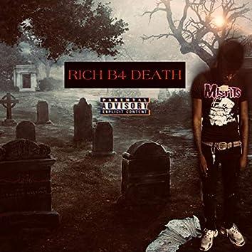 Rich B4 Death