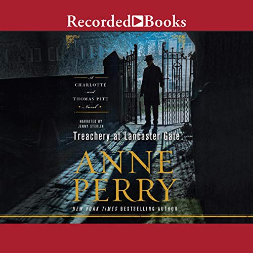 Treachery at Lancaster Gate Audiobook By Anne Perry cover art